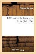 Cover-Bild zu Garnier-C: L'Oeuvre de la France En Italie
