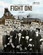 Cover-Bild zu Schwartz, Joanne: Fight On!: Cape Breton Coal Miners,1900-1925
