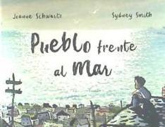Cover-Bild zu Schwartz, Joanne: PUEBLO FRENTE AL MAR