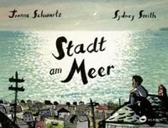 Cover-Bild zu Schwartz, Joanne: Stadt am Meer