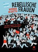 Cover-Bild zu Breen, Marta: Rebellische Frauen - Women in Battle
