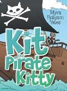 Cover-Bild zu Yates, Myra Rollyson: Kit the Pirate Kitty