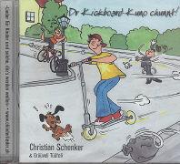 Cover-Bild zu Schenker, Christian: Dr Kickboard-Kuno chunnt!