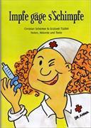 Cover-Bild zu Schenker, Christian: Impfe gäge s'Schimpfe