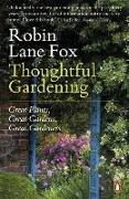 Cover-Bild zu Lane Fox, Robin: Thoughtful Gardening