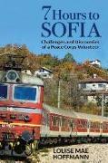 Cover-Bild zu Hoffmann, Louise Mae: 7 Hours to Sofia
