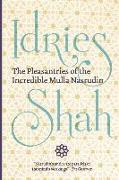 Cover-Bild zu Shah, Idries: The Pleasantries of the Incredible Mulla Nasrudin (Pocket Edition)