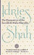 Cover-Bild zu Shah, Idries: The Pleasantries of the Incredible Mulla Nasrudin