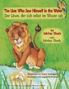 Cover-Bild zu Shah, Idries: The Lion Who Saw Himself in the Water -- Der Löwe, der sich selbst im Wasser sah: English-German Edition