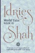 Cover-Bild zu Shah, Idries: World Tales (Pocket Edition): Book III