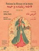 Cover-Bild zu Shah, Idries: Fatima la fileuse et la tente: French-Dari Edition