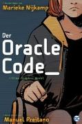 Cover-Bild zu Nijkamp, Marieke: Der Oracle Code_