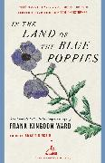 Cover-Bild zu Kingdon Ward, Frank: In the Land of the Blue Poppies