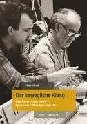 Cover-Bild zu Hirsch, Peter: Der bewegliche Klang