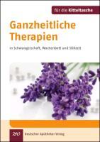 Cover-Bild zu Stadelmann, Ingeborg: Ganzheitliche Therapien