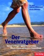 Cover-Bild zu Hildebrandt, Andreas: Der Venenratgeber