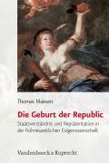 Cover-Bild zu Maissen, Thomas: Die Geburt der Republic