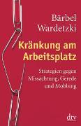 Cover-Bild zu Wardetzki, Bärbel: Kränkung am Arbeitsplatz