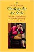 Cover-Bild zu Wardetzki, Bärbel: Ohrfeige für die Seele