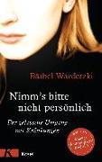 Cover-Bild zu Wardetzki, Bärbel: Nimm's bitte nicht persönlich