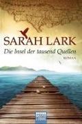 Cover-Bild zu Lark, Sarah: Die Insel der tausend Quellen