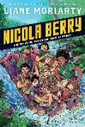 Cover-Bild zu Moriarty, Liane: Nicola Berry and the Wicked War on the Planet of Whimsy #3