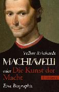 Cover-Bild zu Reinhardt, Volker: Machiavelli