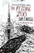 Cover-Bild zu Carroll, Jim: The Petting Zoo