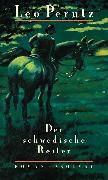 Cover-Bild zu Perutz, Leo: Der schwedische Reiter