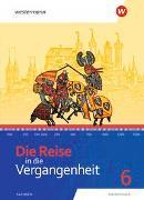 Cover-Bild zu Barth, Wera: Die Reise in die Vergangenheit / Die Reise in die Vergangenheit - Ausgabe 2020 für Sachsen