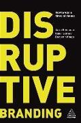 Cover-Bild zu Benbunan, Jacob: Disruptive Branding