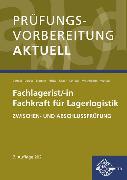 Cover-Bild zu Berthel, Jonina: Prüfungsvorbereitung aktuell - Fachlagerist/-in Fachkraft für Lagerlogistik