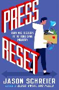 Cover-Bild zu Schreier, Jason: Press Reset