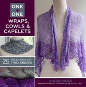Cover-Bild zu Schreier, Iris: One + One: Wraps, Cowls & Capelets