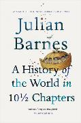 Cover-Bild zu Barnes, Julian: A History of the World In 10 1/2 Chapters