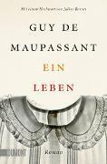 Cover-Bild zu de Maupassant, Guy: Ein Leben
