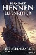 Cover-Bild zu Hennen, Bernhard: Die Albenmark