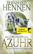 Cover-Bild zu Hennen, Bernhard: Die Chroniken von Azuhr - Der träumende Krieger