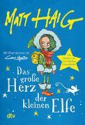 Cover-Bild zu Haig, Matt: Das große Herz der kleinen Elfe