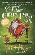 Cover-Bild zu Haig, Matt: Father Christmas and Me