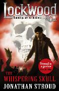 Cover-Bild zu Stroud, Jonathan: Lockwood & Co: The Whispering Skull