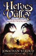 Cover-Bild zu Stroud, Jonathan: Heroes of the Valley