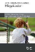 Cover-Bild zu Nienstedt, Monika: Pflegekinder und ihre Entwicklungschancen nach frühen traumatischen Erfahrungen