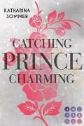 Cover-Bild zu Sommer, Katharina: Catching Prince Charming