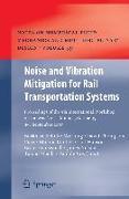 Cover-Bild zu Schulte-Werning, Burkhard (Hrsg.): Noise and Vibration Mitigation for Rail Transportation Systems