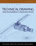 Cover-Bild zu Goetsch, David: Technical Drawing and Engineering Communication