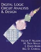 Cover-Bild zu Nelson, Victor P.: Digital Logic Circuit Analysis and Design