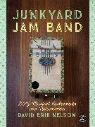 Cover-Bild zu Nelson, David Erik: Junkyard Jam Band