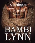 Cover-Bild zu eBook Il vichingo Thorleif (I Vichinghi - 4° episodio)