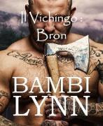 Cover-Bild zu eBook Il vichingo Bron (I Vichinghi)